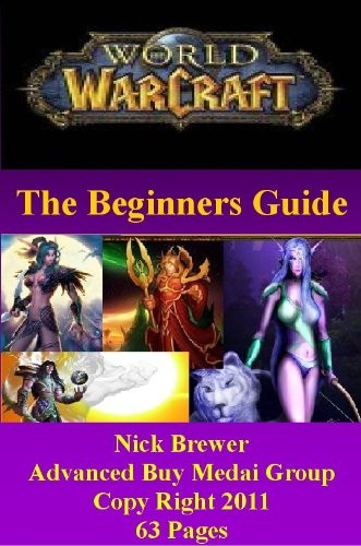 World of Warcraft – The Beginner's Guide!