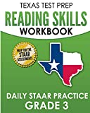 TEXAS TEST PREP Reading Skills Workbook Daily STAAR Practice Grade 3: Preparation for the STAAR Reading Tests