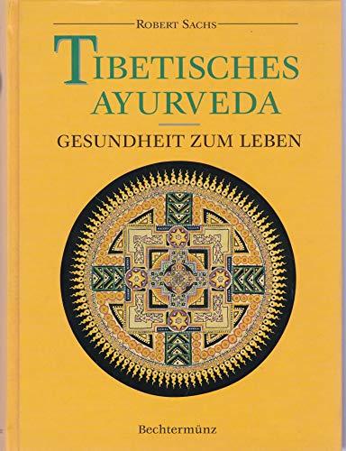 Tibetisches Ayurveda