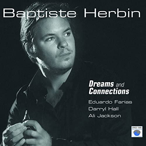 Baptiste Herbin feat. Eduardo Farias, Darryl Hall & Ali Jackson