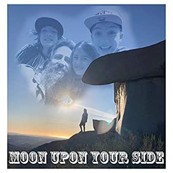 Moon Upon Your Side