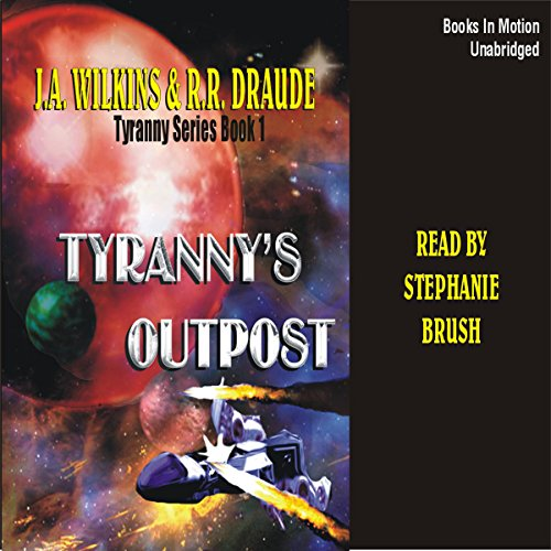 Tyranny's Outpost audiobook cover art
