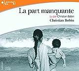 La part manquante - Gallimard - 10/05/2007