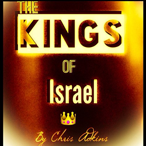 The Kings Of Israel audiobook cover art