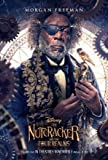 The Nutcracker The Four Realms – Morgan Freeman – Film