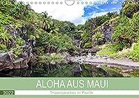 Aloha aus Maui (Wandkalender 2022 DIN A4 quer): Tropenparadies im pazifischen Ozean, das zu recht als Traumziel fuer Weltenbummler gilt (Monatskalender, 14 Seiten )