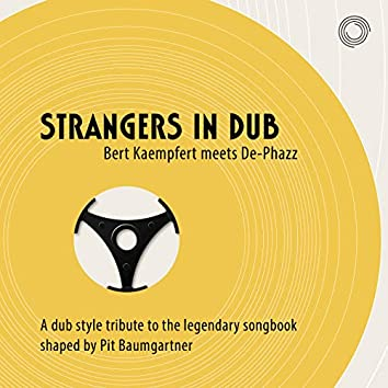 Strangers in Dub (Bert Kaempfert meets De-Phazz)