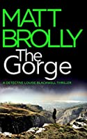 The Gorge (Detective Louise Blackwell)