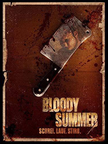 Bloody Summer – Schrei. Lauf. Stirb.