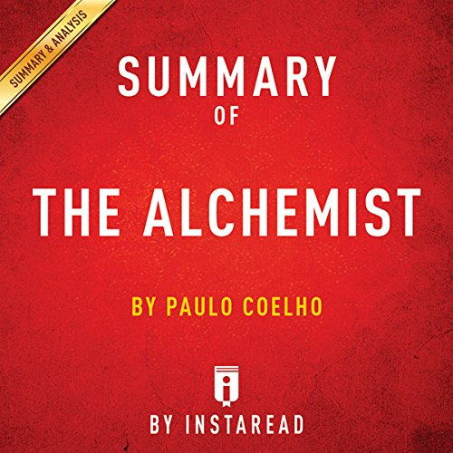 Summary of The Alchemist: by Paulo Coelho | Includes Analysis audiobook cover art