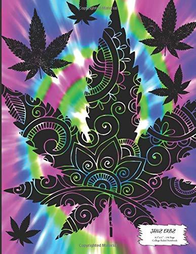 """Janz Erbz: Hippie Marijuana Tie Dye Notebook 150 Page College Ruled 8.5""""x11"""""""