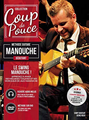 Méthode Coup de pouce Débutant Guitare Swing Manouche Livre + 1 DVD + Fichiers Audio
