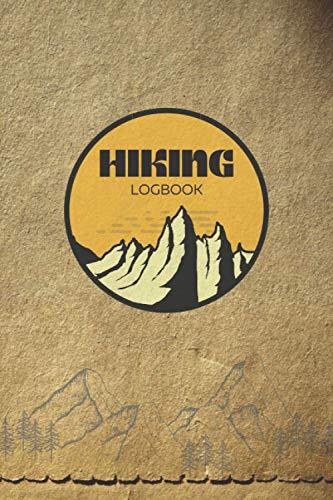 "Hiking Logbook: Hiking Journal, Trail Log Book, Hiking Log Book, Vintage Paper Cover 6"" x 9"""