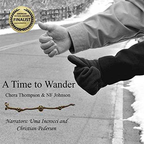 A Time to Wander Audiobook By Chera Thompson, NF Johnson cover art