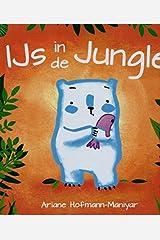 IJs in de jungle Hardcover