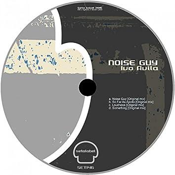 Noise Guy