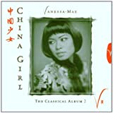 Classical Album 2: China Girl by Vanessa-Mae (2004-02-23)
