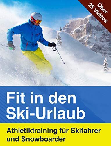 Fit in den Ski-Urlaub – Athletiktraining für Skifahrer und Snowboarder