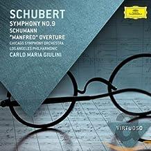 Schubert: Symphony No.9 / Schumann: Manfred Overture
