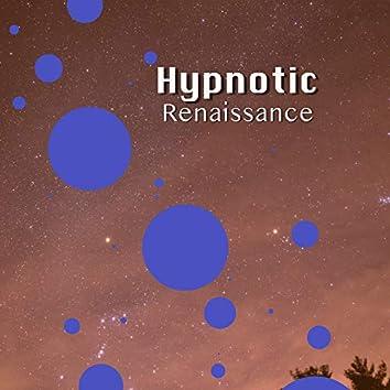 # Hypnotic Renaissance
