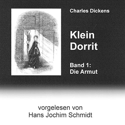Klein Dorrit. Die Armut Titelbild
