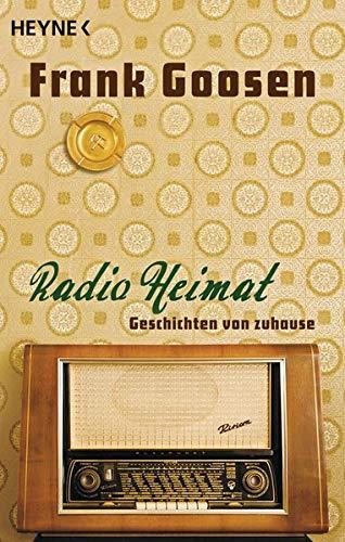 Buchseite und Rezensionen zu 'Radio Heimat: Geschichten von Zuhause' von Frank Goosen