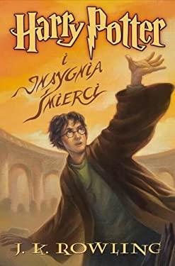 Harry Potter VII. Insygnia Mierci (Polish Edition)
