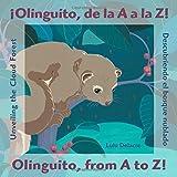 Áolinguito, de la A A La Z! Descubriendo El Bosque Nublado / Olinguito, from A to Z! Unveiling the Cloud Forest (English and Spanish Edition)