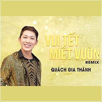 Vui Tet Miet Vuon (Remix)