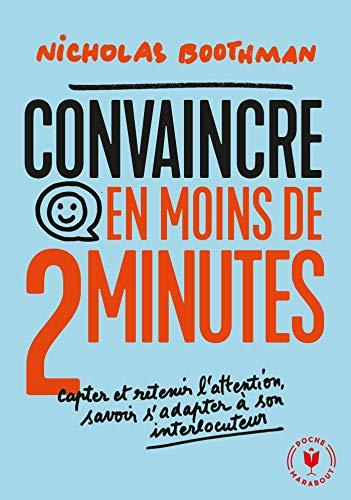 Убедете се за помалку од 2 минути: Зафатете и задржете внимание, знајте како да се прилагодите на соговорникот