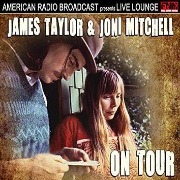 James Taylor & Joni Mitchell On Tour (Live)