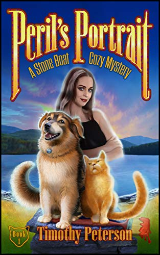 Perils Portrait: A Stone Boat Cozy Mystery by [Timothy Peterson]