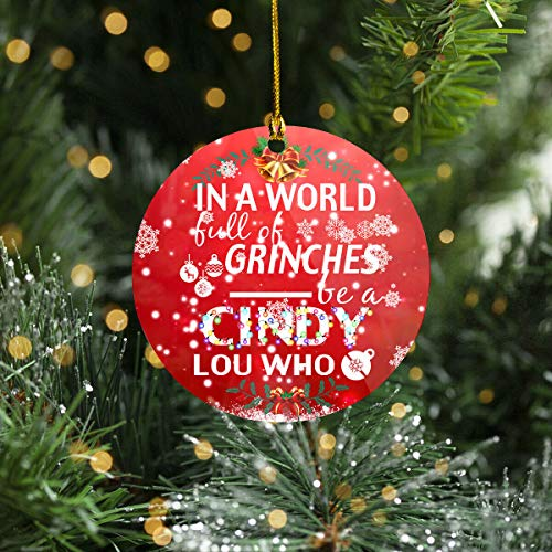 Lplpol in A World Full of Grinches Be A Cindy Lou Who Ornament 2020 - Gift Xmas Décor,Grinches Ornament,Merry Christmas,Hanging Decorations