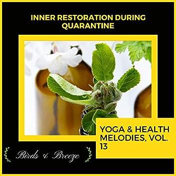 Inner Restoration During Quarantine - Yoga & Health Melodies, Vol. 13