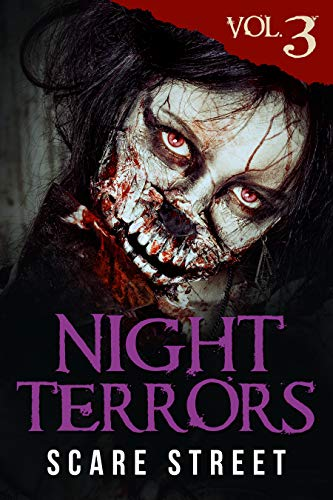 Night Terrors Vol. 3: Short Horror Stories Anthology (English Edition)