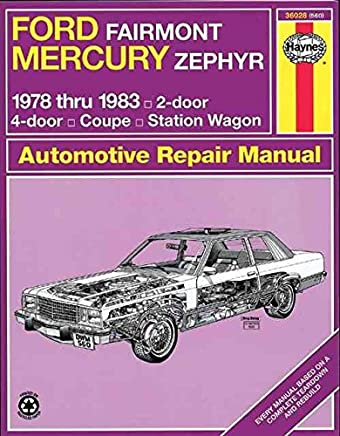 [(Ford Fairmont and Mercury Zephyr 1978-83 Owners Workshop Manual)] [By (author) Larry Warren] published on (September, 1988)