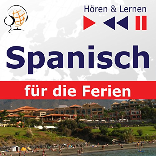 De vacaciones - Spanisch für die Ferien     Hören & Lernen              By:                                                                                                                                 Dorota Guzik                               Narrated by:                                                                                                                                 Doris Wilma,                                                                                        Martin Brand,                                                                                        Cristina Ceballos Jiménez,                   and others                 Length: 1 hr and 26 mins     Not rated yet     Overall 0.0