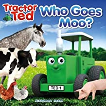 Tractor Ted Who Goes Moo! Story Book | Fun, Factual Farm Book for 6 Months to 5 Years