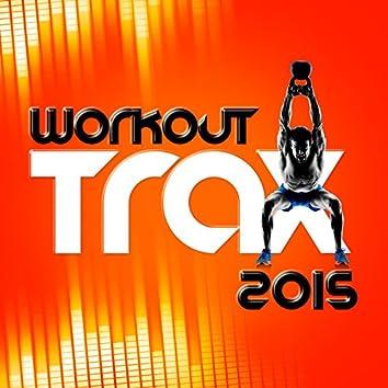 Workout Trax 2015