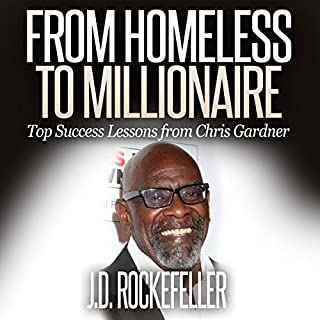 From Homeless to Millionaire: Top Success Lessons from Chris Gardner audiobook cover art
