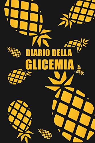 Diario della glicemia: Quaderno per annotare i livelli della glicemia per 106 settimane, fino a due anni di annotazioni. Ananas