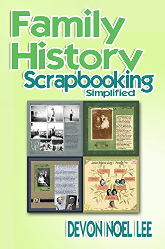 Family History Scrapbooking Simplified (English Edition)