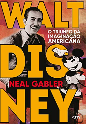 Walt Disney: O triunfo da imaginação americana
