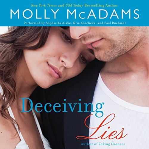 Deceiving Lies     A Novel              By:                                                                                                                                 Molly McAdams                               Narrated by:                                                                                                                                 Sophie Eastlake,                                                                                        Kris Koscheski,                                                                                        Paul Boehmer                      Length: 8 hrs and 31 mins     3 ratings     Overall 4.3
