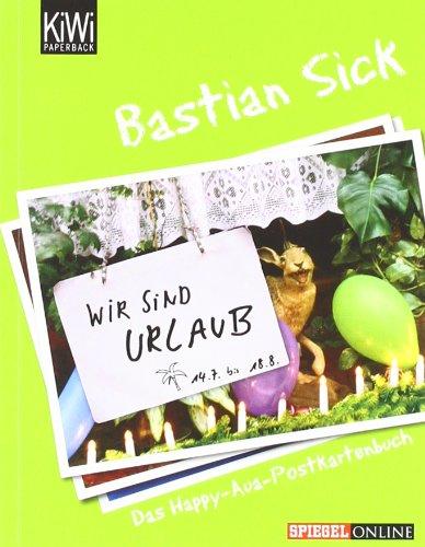 Wir sind Urlaub!: Das Happy-Aua-Postkartenbuch