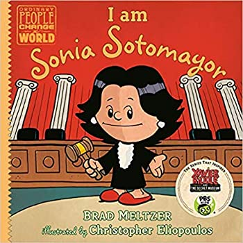 I am Sonia Sotomayor  Ordinary People Change the World