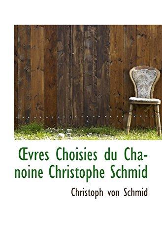 vres Choisies du Chanoine Christophe Schmid