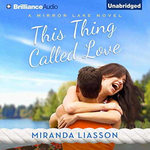 This Thing Called Love audiobook cover art