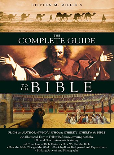 Compare Textbook Prices for The Complete Guide to the Bible Illustrated Edition ISBN 9781597893749 by Stephen M. Miller