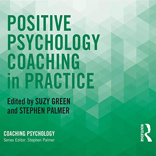 Positive Psychology Coaching in Practice  By  cover art
